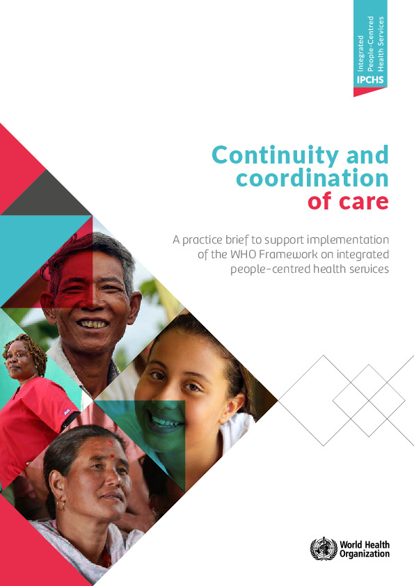 WHO, has released new guidance on advocating and moving integrated and people-centred care forward