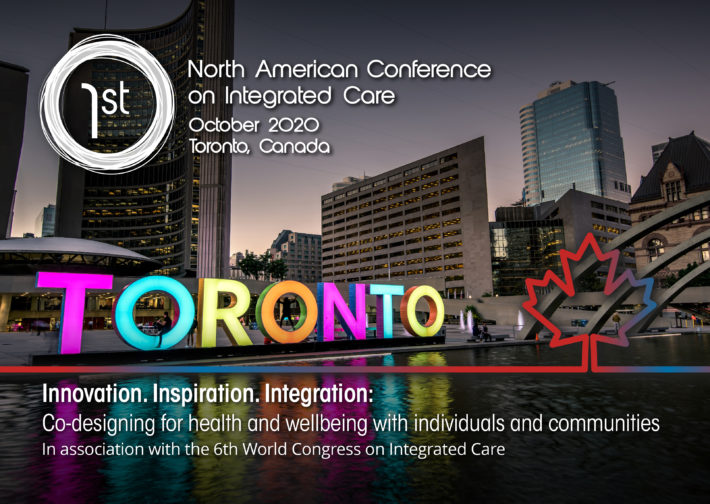 1st North American Conference on Integrated Care to take place in Toronto, October 2020