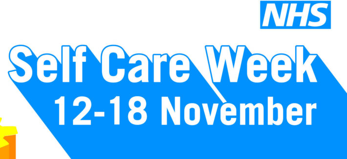 Self Care Week 2018  is in England is from 12 to 18 November