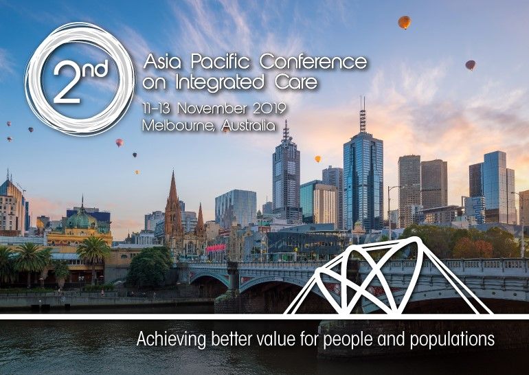 APIC2 - 2nd Asia Pacific Conference on Integrated Care