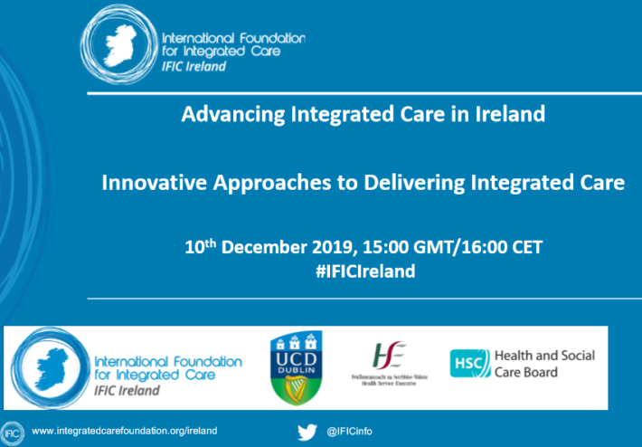 IFIC Ireland Webinar: Innovative Approaches to Delivering Integrated Care