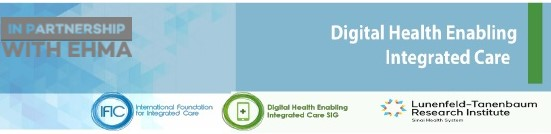 Implementing Digital Health Tools to Advance Integrated Care: Where we are and where we need to go